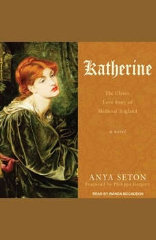 Katherine, Anya Seton