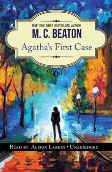 Agathas First Case: An Agatha Raisin Short Story An Agatha Raisin Short Story, M. C. Beaton