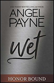 Wet, Angel Payne