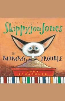 Skippyjon Jones in Mummy Trouble, Judy Schachner