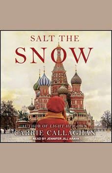 Salt the Snow, Carrie Callaghan