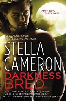 Darkness Bred, Stella Cameron