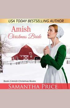 Amish Christmas Bride: Amish Romance, Samantha Price