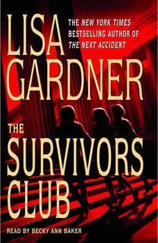 The Survivors Club: A Thriller, Lisa Gardner
