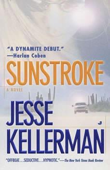 Sunstroke, Jesse Kellerman