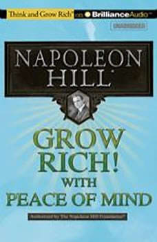 Grow Rich! With Peace of Mind, Napoleon Hill