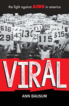 VIRAL: The Fight Against AIDS in America, Ann Bausum