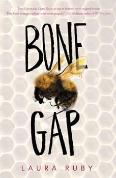 Bone Gap, Laura Ruby