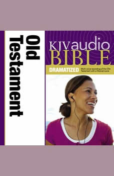 Dramatized Audio Bible - King James Version, KJV: Old Testament: Holy Bible, King James Version, Thomas Nelson