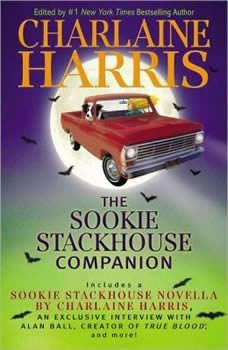 The Sookie Stackhouse Companion: A Sookie Stackhouse Novel A Sookie Stackhouse Novel, Charlaine Harris