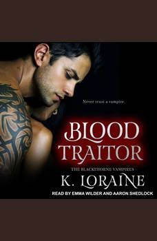 Blood Traitor, K. Loraine