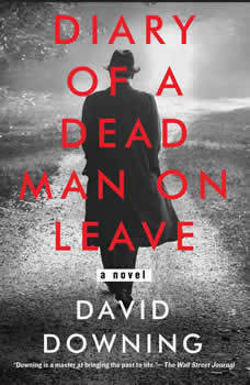 Diary of a Dead Man on Leave, David Downing