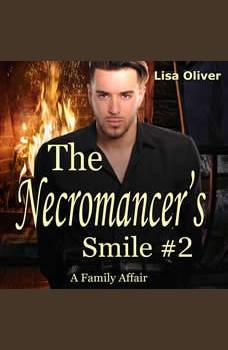 Necromancer's Smile #2, The: A Family Affair, Lisa Oliver