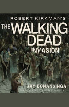 Robert Kirkman's The Walking Dead: Invasion, Robert Kirkman