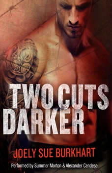 Two Cuts Darker: A Killer Need, Book 2, Joely Sue Burkhart