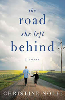 The Road She Left Behind, Christine Nolfi