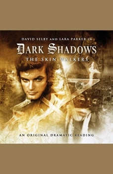 Dark Shadows - The Skin Walkers, Scott Handcock
