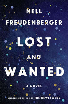 Lost and Wanted: A novel, Nell Freudenberger
