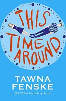 This Time Around, Tawna Fenske