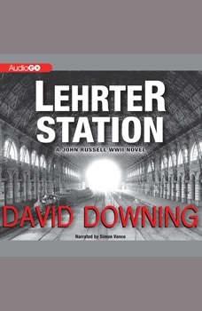 Lehrter Station, David Downing