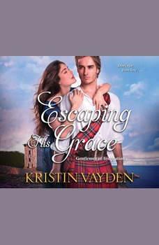 Escaping His Grace, Kristin Vayden