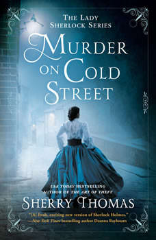 Murder on Cold Street, Sherry Thomas