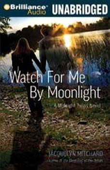 Watch for Me by Moonlight, Jacquelyn Mitchard