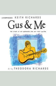 Gus & Me: The Story of My Granddad and My First Guitar, Keith Richards