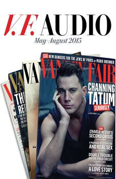 Vanity Fair: MayAugust 2015 Issue, Vanity Fair