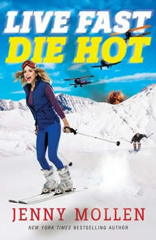 Live Fast Die Hot, Jenny Mollen