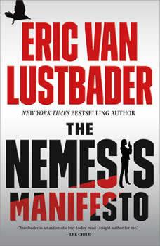 The Nemesis Manifesto, Eric Van Lustbader