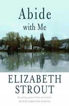 Abide With Me, Elizabeth Strout