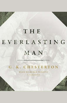 The Everlasting Man, G. K. Chesterton