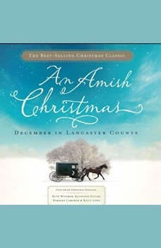 An Amish Christmas: December in Lancaster County, Beth Wiseman