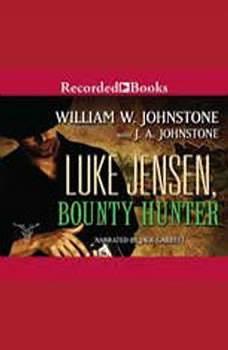 Luke Jensen,  Bounty Hunter, William W. Johnstone