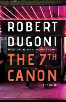 The 7th Canon, Robert Dugoni
