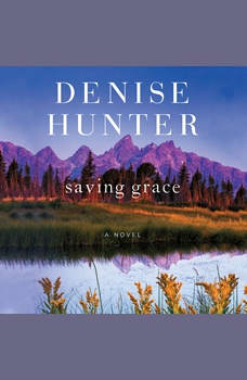 Saving Grace, Denise Hunter