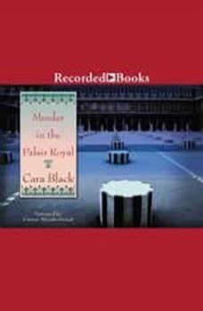 Murder in the Palais Royal, Cara Black