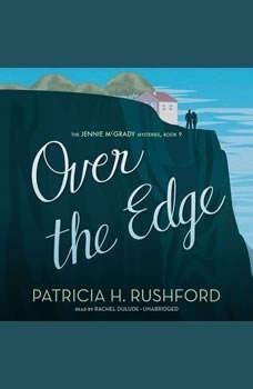 Over the Edge, Patricia H. Rushford