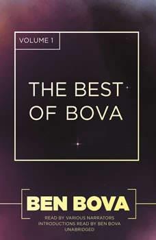 The Best of Bova, Volume 1, Ben Bova