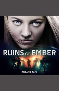 Ruins of Ember, Melanie Tays