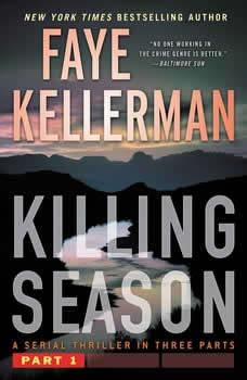 Killing Season: A Thriller, Faye Kellerman