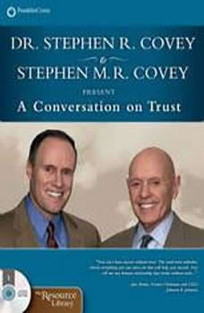 A Conversation on Trust, Stephen R. Covey