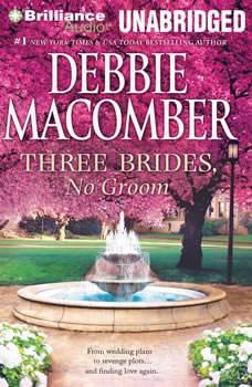 Three Brides, No Groom, Debbie Macomber