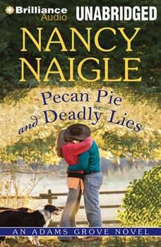 Pecan Pie and Deadly Lies, Nancy Naigle