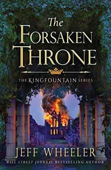 The Forsaken Throne, Jeff Wheeler