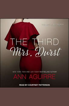 The Third Mrs. Durst, Ann Aguirre