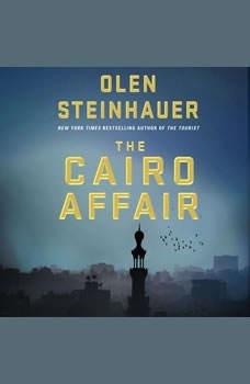 The Cairo Affair, Olen Steinhauer