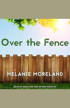 Over the Fence, Melanie Moreland