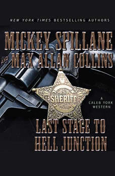 Last Stage to Hell Junction, Mickey Spillane